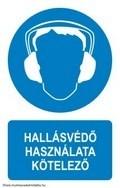 Hallásvédő használata kötelező! (TÁBLA)