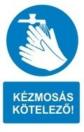 Kézmosás kötelező! (TÁBLA)