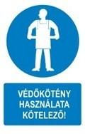 Védőkötény használata kötelező! (TÁBLA)