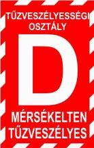 """""""D"""" tűzveszélyességi osztály (TÁBLA)"""