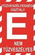"""""""E"""" tűzveszélyességi osztály (TÁBLA)"""
