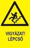 Vigyázat! Lépcső! (TÁBLA)